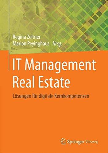 IT-Management Real Estate: Lösungen für digitale Kernkompetenzen