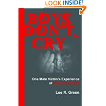 Boys Don't Cry: One Male Victim's Experience of Domestic Abuse