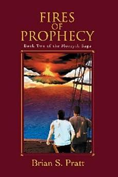 Fires of Prophecy (The Morcyth Saga Book 2) (English Edition) par [Pratt, Brian S.]