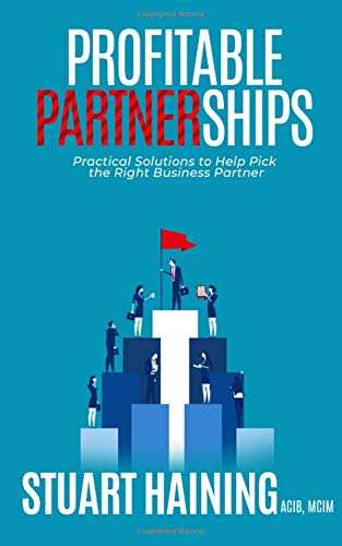 Profitable Partnerships: Practical Solutions to Help Pick the Right Business Partner
