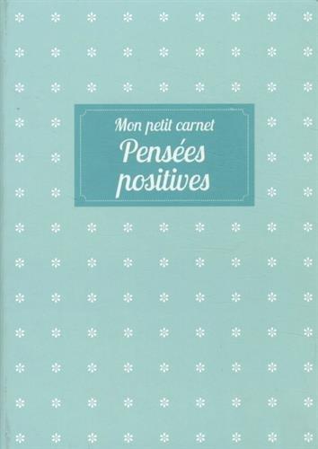Mon petit carnet de développement personnel Pensées positives par Collectif