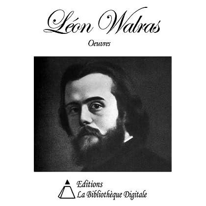 Oeuvres de Léon Walras