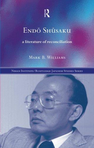 Endö Shüsaku (Nissan Institute/Routledge Japanese Studies)