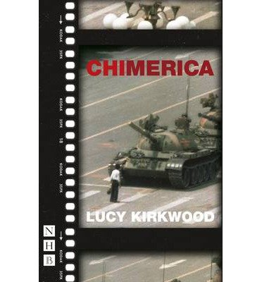 [(Chimerica)] [ By (author) Lucy Kirkwood ] [April, 2014]