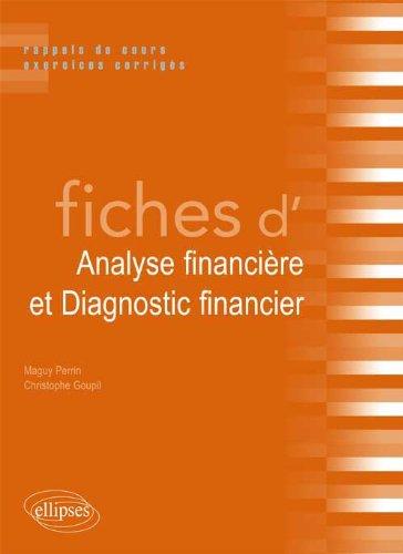 Fiches d'Analyse Financière & Diagnostic Financier Rappels de Cours & Exercices Corrigés