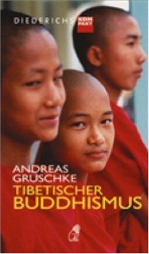 Tibetischer Buddhismus (Diederichs kompakt)