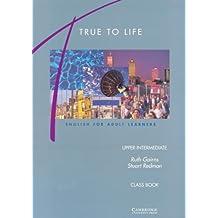 True to Life Upper-Intermediate Class book