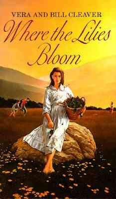 where-the-lilies-bloom-author-vera-cleaver-feb-2002