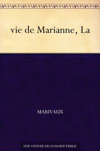 Couverture du livre vie de Marianne, La