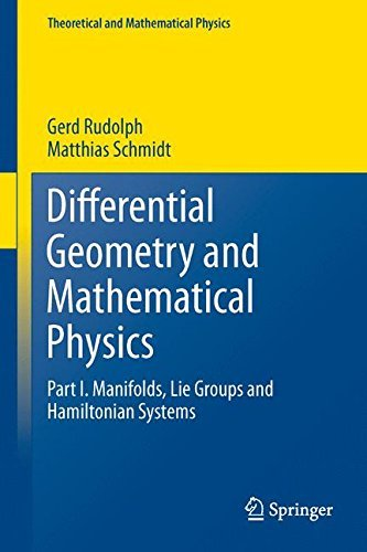 Differential Geometry and Mathematical Physics: Part I. Manifolds, Lie Groups and Hamiltonian Systems (Theoretical and Mathematical Physics) (English Edition)