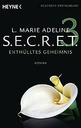SECRET: Enthülltes Geheimnis - Roman (S.E.C.R.E.T. 3) (German Edition)