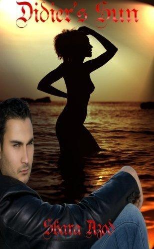 Didier's Sun by Shara Azod (2011-06-23)