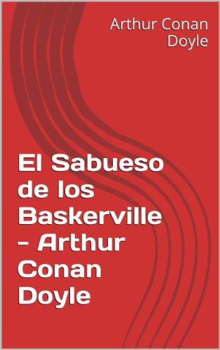El Sabueso de los Baskerville - Arthur Conan Doyle por Arthur Conan Doyle
