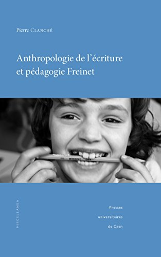 anthropologie-de-lecriture-et-pedagogie-freinet-sciences-de-leducation