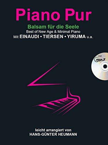 Piano Pur - Balsam für die Seele (Buch / CD): Best of New Age & Minimal Piano mit Einaudi, Tiersen, Yiruma - leicht arrangiert von Hans-Günter Heumann por Hans-Gunter Heumann