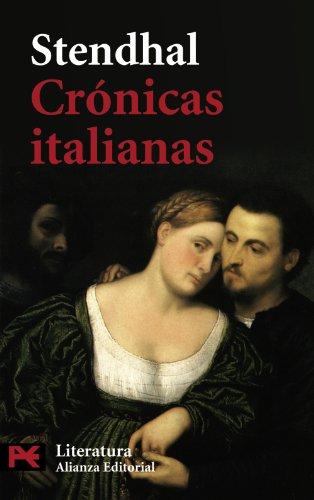 Crónicas italianas (El Libro De Bolsillo - Literatura) por Stendhal