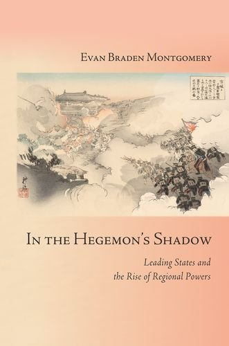 In the Hegemon's Shadow: Leading States and the Rise of Regional Powers