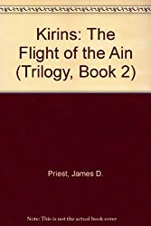 Kirins: The Flight of the Ain (Trilogy, Book 2)