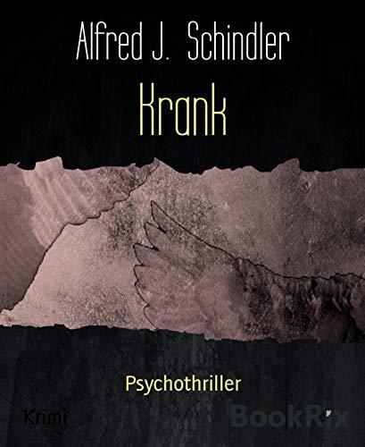 Krank: Psychothriller -