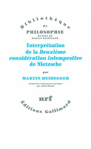 Interprétation de la «Deuxième considération intempestive» de Nietzsche