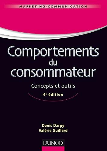 Comportements du consommateur - 4e éd. - Concepts et outils par Denis Darpy