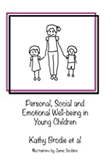 Personal, Social and Emotional Well-being in Young Children: Interviews from the Spring 2017 Early Years Web Summit Paperback