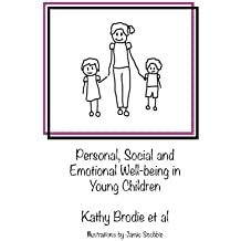 Personal, Social and Emotional Well-being in Young Children: Interviews from the Spring 2017 Early Years Web Summit