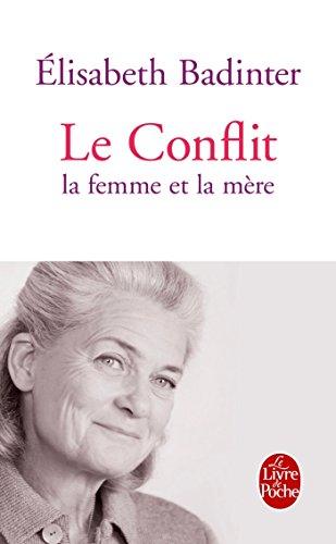 Le Conflit : la femme et la mre
