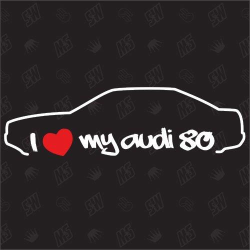 I love my Audi 80 Limo - Sticker, B4, B5