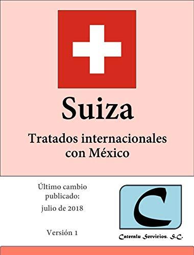 Suiza - Tratados Internacionales con México