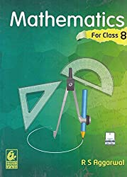 Mathematics for Class 8 by R S Aggarwal (2019-20 Session)