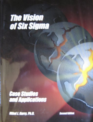 the-vision-of-six-sigma-case-studies-and-applications-taschenbuch-by-kikel