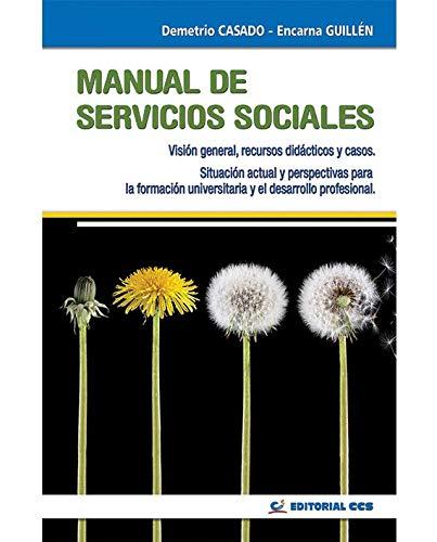 Manual De Servicios Sociales- 4ª Edición (Intervención social) por Demetrio Casado