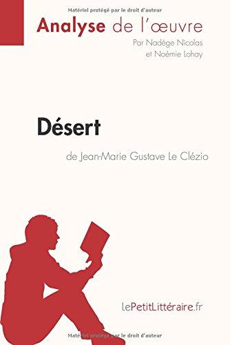 Dsert de Jean-Marie Gustave Le Clzio (Analyse de l'oeuvre): Comprendre la littrature avec lePetitLittraire.fr