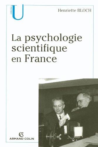 La psychologie scientifique en France