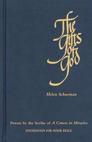 The Gifts of God by Helen Schucman (2008)