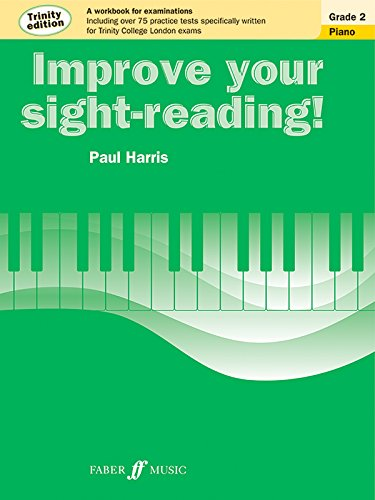 Improve Your Sight-Reading! Trinity Piano, Grade 2: A Workbook for Examinations