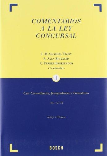 Comentarios a la Ley Concursal: Con Concordancias, Jurisprudencia y Formularios. 3 tomos + Cd-rom por Sagrera Tizón