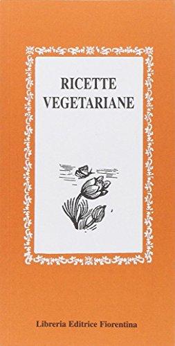 Ricette vegetariane (Gli scudi) por Lisa Lazzarini
