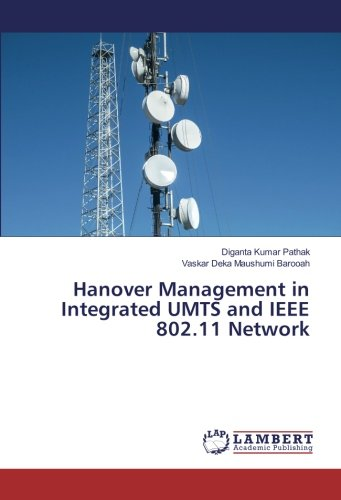 Hanover Management in Integrated UMTS and IEEE 802.11 Network