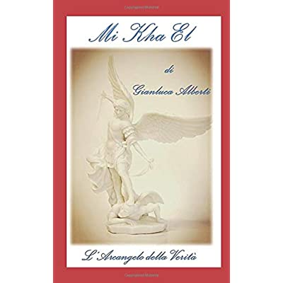 Mi Kha El    L'arcangelo Della Verità
