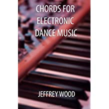 Chords for Electronic Dance Music