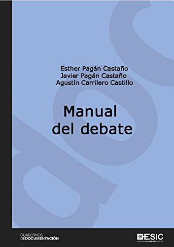 Manual del debate (Cuadernos de Documentación) por Esther Pagán Castaño