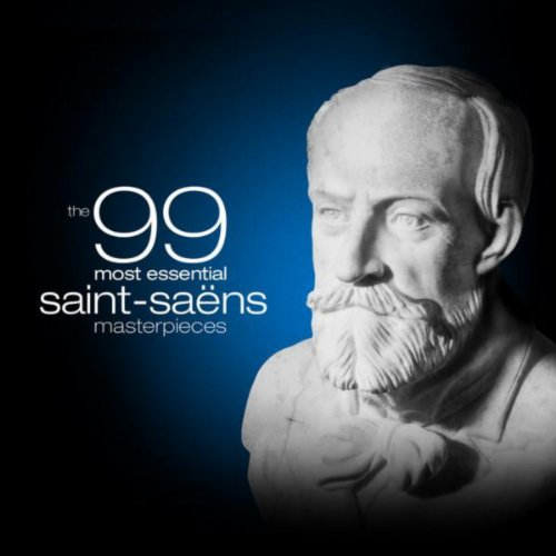The 99 Most Essential Saint-Sa...
