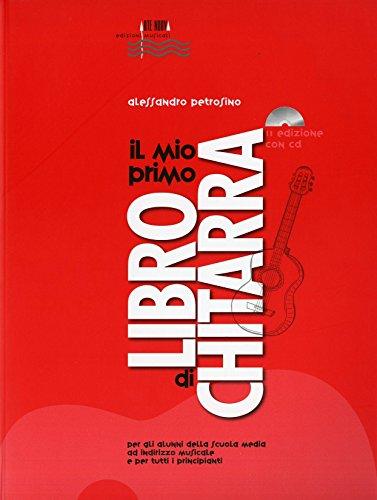Il mio primo libro di chitarra. Con CD Audio