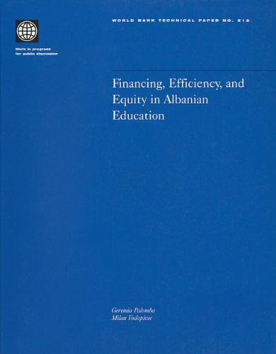 Financing Efficiency & Equity in Albanian Educa (World Bank Technical Papers, Band 512) - Milan-bank