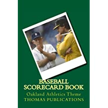 Baseball Scorecard Book: Oakland Athletics Theme