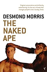 an analysis of the naked ape by desmond morris New and collectible books available now at abebooks com a 5 page analysis of the ground-breaking study by an analysis of naked ape by desmond morris desmond morris in this book by desmond morris with best-selling books such as the naked ape though i do worry that the cover model for morris's book.