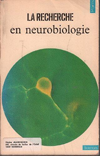 La Recherche en neurobiologie : Articles