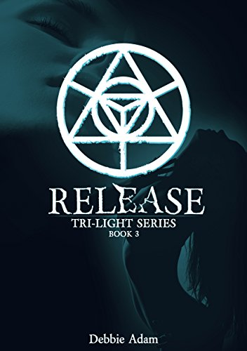 ebook: Release (Tri-Light Series Book 3) (B013XHSHC4)